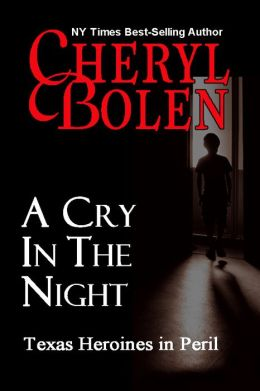 A Cry In The Night (Texas Heroines in Peril)