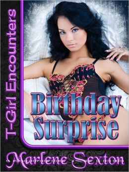 Birthday Surprise (T-Girl Encounters)