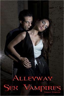 Alleyway Sex Vampires