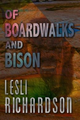 Of Boardwalks and Bison