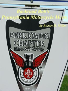 Motorcycle Road Trips (Vol. 16) Pennsylvania Motorcycle Meets
