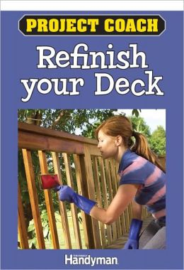 Project Coach: Refinish Your Deck