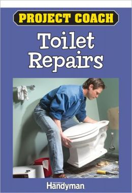 Project Coach: Toilet Repairs