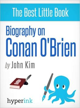 Biography of Conan O'Brien