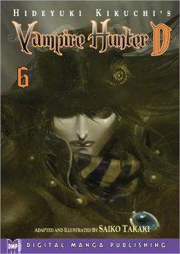 Hideyuki Kikuchi's Vampire Hunter D Vol. 6 (manga) (Part 2 of 2) - Nook Edition