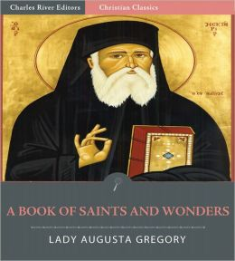 A Book of Saints and Wonders (Illustrated)