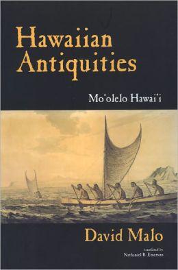 Hawaiian Antiquities: Moolelo Hawaii, Second Edition