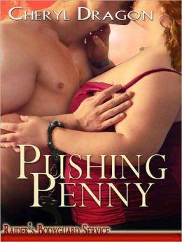 Pushing Penny