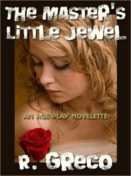 THE MASTER'S LITTLE JEWEL: An Age-Play Novelette [Part 5]