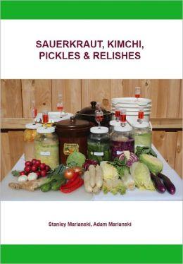 Sauerkraut, Kimchi, Pickles & Relishes
