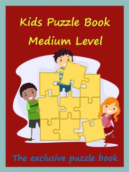 Kids Puzzle Book : Kids Puzzle Book Medium Level