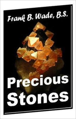 Consumer Guides eBook - Precious Stones - HOW TO TELL SCIENTIFIC STONES FROM NATURAL GEMS...