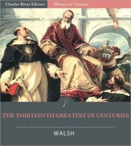 The Thirteenth Greatest of Centuries (Illustrated)
