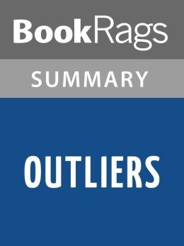 Outliers by Malcolm Gladwell l Summary & Study Guide