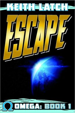 Escape: Omega Book 1
