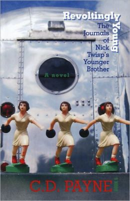 Revoltingly Young: The Journal of Nick Twisp's Younger Brother