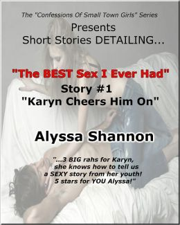 "The BEST Sex I Ever Had Story #1 ""Karyn Cheers Him On"""