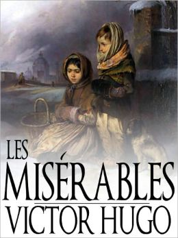 Les Misérables, Victor Hugo, Full Version