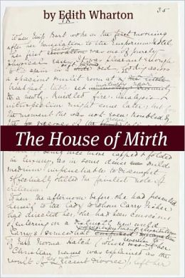 The House of Mirth (Annotated)