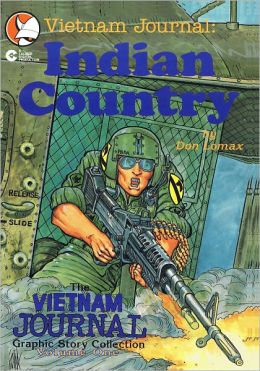 Vietnam Journal: Volume 1 - Indian Country (Graphic Novel)
