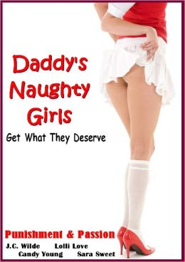Daddy's Naughty Girls Get What They Deserve (Punishment & Passion)