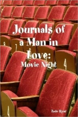 Journal of a Man in Love: Movie Night