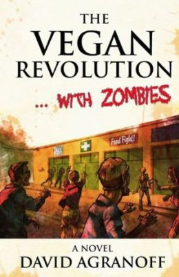 The Vegan Revolution... with Zombies