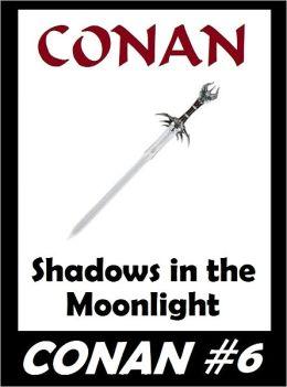 Conan: Shadows in the Moonlight (Original Version) #6