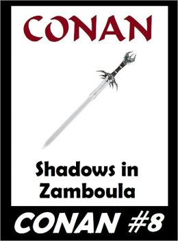 Conan: Shadows in Zamboula (Original Version) #8