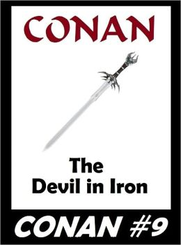 Conan: The Devil in Iron (Original Version) #9