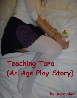 Teaching Tara (An Age Play Story)
