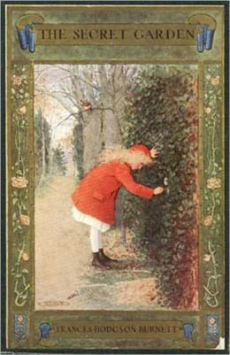 The Secret Garden: A Young Readers, Fiction and Literature Classic By Frances Hodgson Burnett!