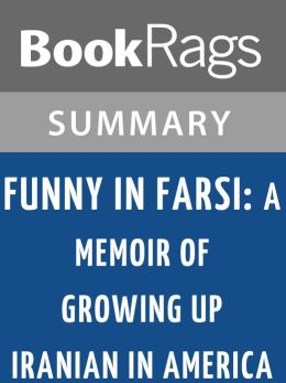 funny in farci by firoozeh dumas chapter 12 waterloo Chapter 11, 12, & 13 summary of funny in farsi by firoozeh dumas book study guide.