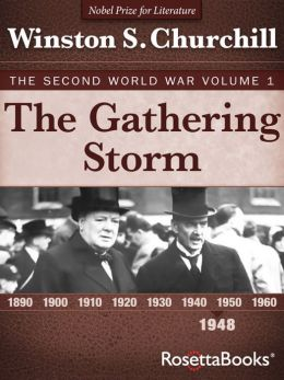 The Gathering Storm: The Second World War, Volume 1