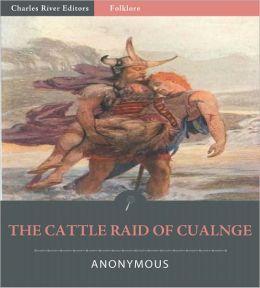 The Cattle-Raid of Cualnge (Illustrated)