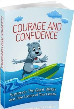eBook about Courage And Confidence - Motivational & Inspirational eBook