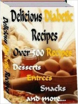 Healthy Food Recipes CookBook - Over 500 Tasty Diabetic Recipes - Immediate Download Now!