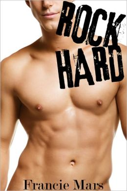 Rock Hard (MM Erotica)