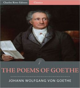The Poems of Goethe (Illustrated)