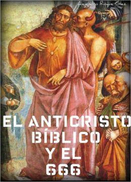 El Anticristo bíblico y el 666.
