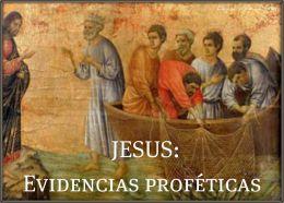 JESUS: Evidencias profeticas.