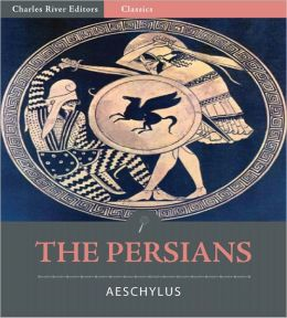 The Persians (Illustrated)
