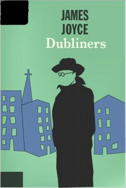 Dubliners: A Fiction and Literature, Short Story Collection Classic By James Joyce!