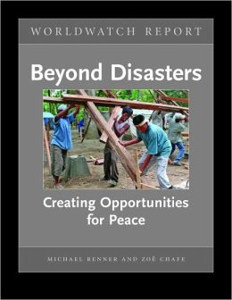 Beyond Disasters: Creating Opportunities for Peace