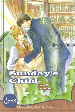 Sunday's Child (Yaoi Manga) - Nook Edition