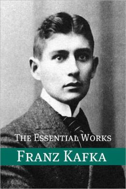 The Essential Works of Franz Kafka (Annotated)
