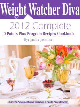 Weight Watchers Diva 2012 Complete Zero Points Plus Program Recipes Cookbook