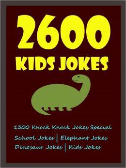Jokes Kids Exclusive : Kids Exclusive Best 2600 Kids Jokes