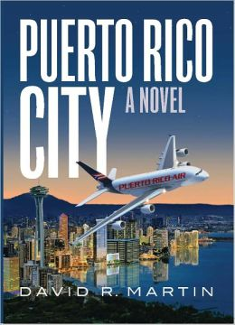 Puerto Rico City - A Novel (English Edition)
