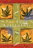 Book Cover Image. Title: The Four Agreements:  A Practical Guide to Personal Freedom, Author: don Miguel Ruiz